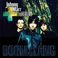 Johnny Marr + the Healers = Boomslang